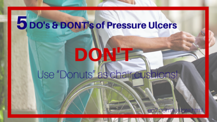 5 Do S And Dont S Of Pressure Ulcers