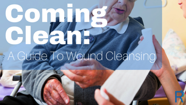 Coming Clean: A Guide to Wound Cleansing